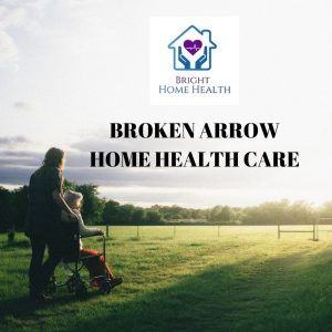 Featured Business | Bright Home Health | Broken Arrow Home Health Care